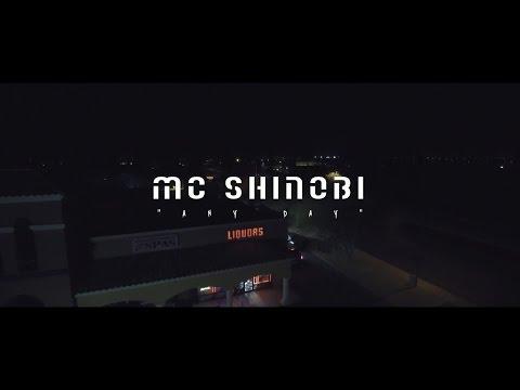 MC SHINOBI - Any Day (Prod. By DJ Obsolete)