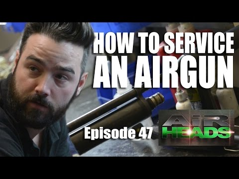 How to Service an Airgun - AirHeads, episode 47