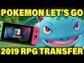 HUGE POKEMON NEWS - 2019 Pokemon RPG Transfer With Pokemon Let's Go!