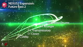 refxcom Nexus² - Future Bass 2 XP