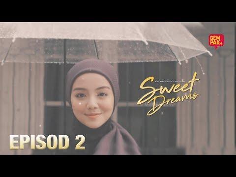 [episod-penuh]-sweet-dreams---ep2-(mira-filzah,ben-amir,sean-lee,pu-azman)