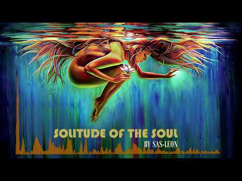 Solitude of the Soul [Music Spectrum Video]