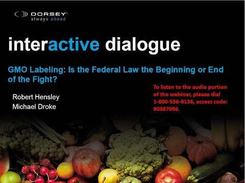 Food & Ag Industry Webinar: GMO Labeling: Is the Federal Law the Beginning or End of the Fight?