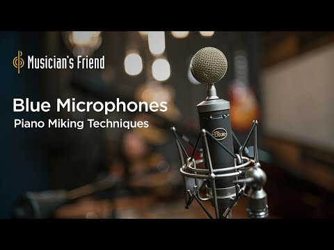 Piano Miking Techniques with Blue Microphones and Cameron Webb
