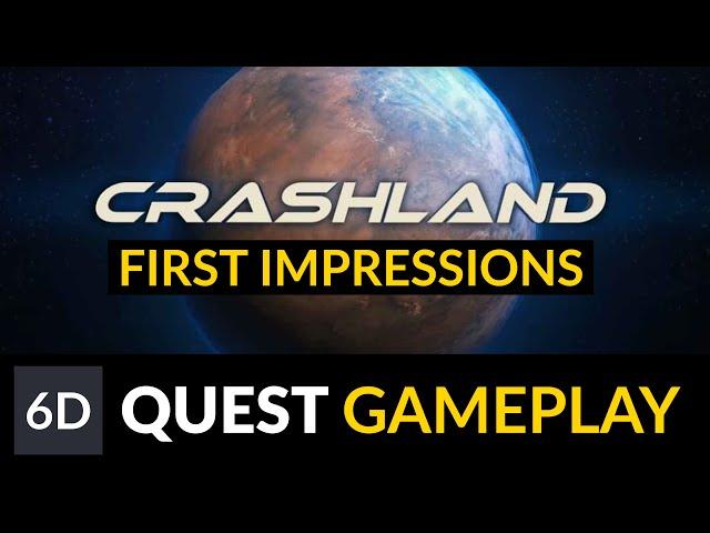 Crashland   Oculus Quest First Impressions & Gameplay