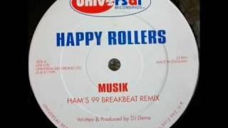 Happy Rollers - Musik (Ham