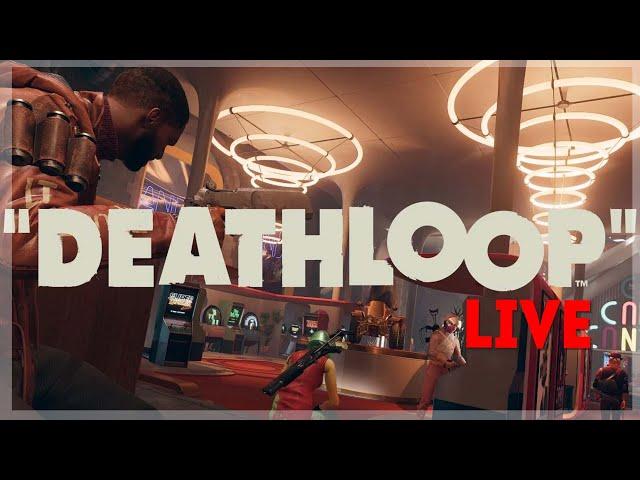 The Loop Never Ends! // Deathloop Full Playthrough Part 3
