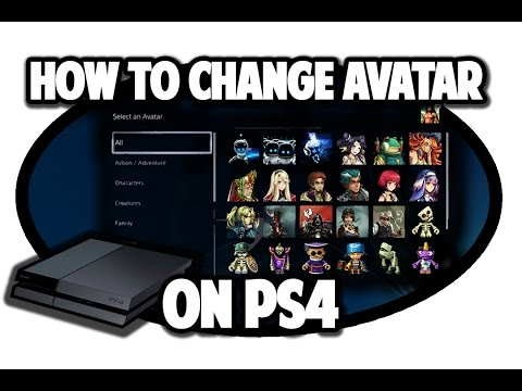 How to Change Your Avatar on PS4