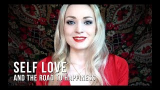 Self love and the road to happiness