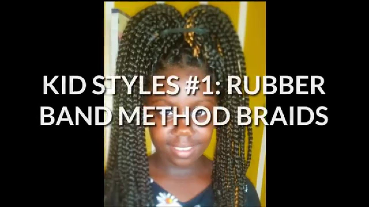 KID STYLES #1 : RUBBER BAND METHOD BRAIDS - YouTube