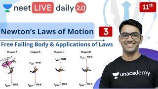 NEET: Newton's Laws of Motion - L3 | Class 11 | Live Daily 2.0 | Unacademy NEET | Mahendra Sir