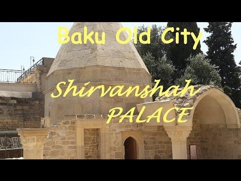 #9 Shirvanshah palace (Дворец Ширваншахов). Part 2