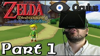 Oculus Rift DK1 - Legend of Zelda: Wind Waker - Part 1: Birthday Suit