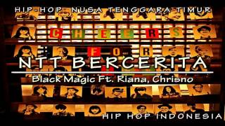 Hip Hop Indo | Black Magic - NTT Bercerita Ft. Riana & Chrisno