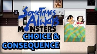 Sometimes Always Monsters: a Downward Spiral of Choices and Consequences - PAX East 2016