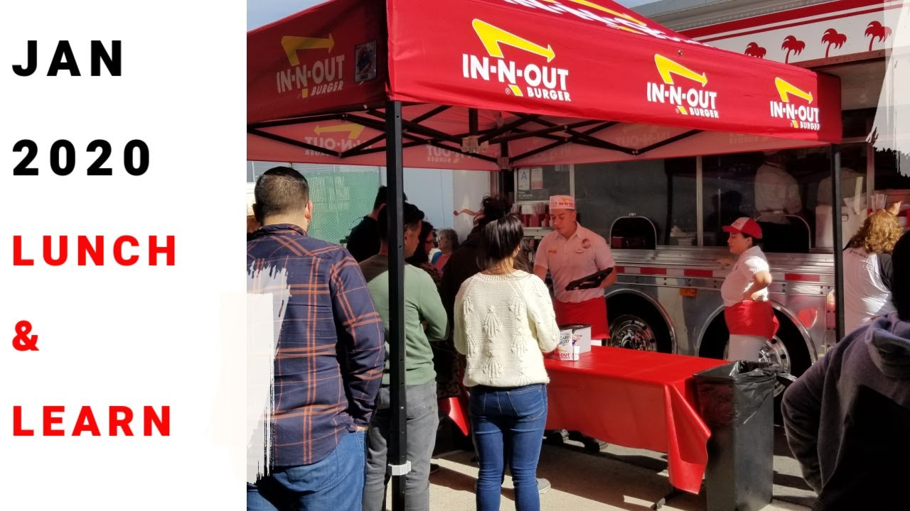 Lunch & Learn- Free In-N- Out Burgers -