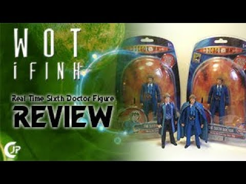 Wot i Fink : Real Time Sixth Doctor Figure Review