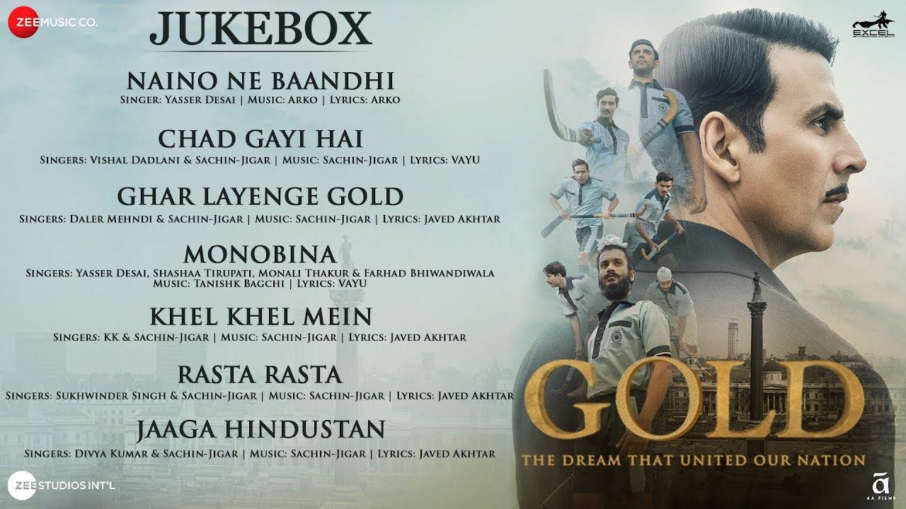 Gold - Full Movie Audio Jukebox | Akshay Kumar | Mouni | Kunal | Amit | Vineet | Sunny