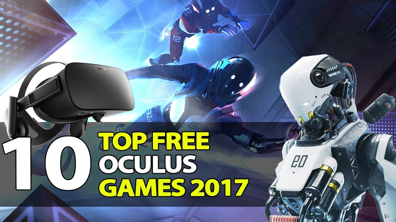 511273c91e9b 10 Best Free Oculus Games of 2017 - Don t Miss These! - YouTube