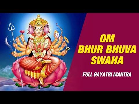 Gayatri Full Mantra - Om Bhur Bhuva Swaha by Hari Om Sharan