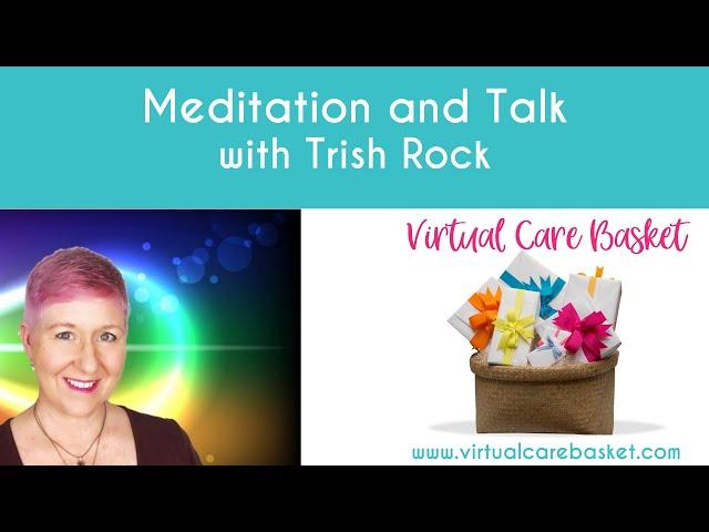 Meditation with Trish Rock