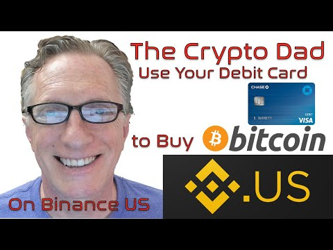 Use A Debit Card On Binance US To Buy Bitcoin!