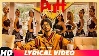 Putt Jatt Da  Lyrical  | Diljit Dosanjh | Ikka I Kaater I Latest Songs 2018 | Ne
