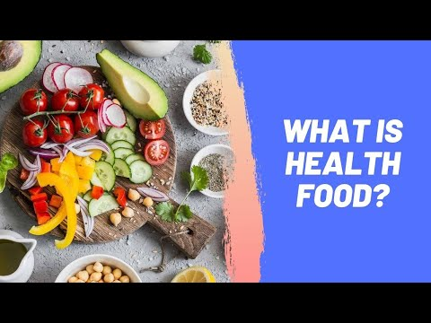 What is Health Food?