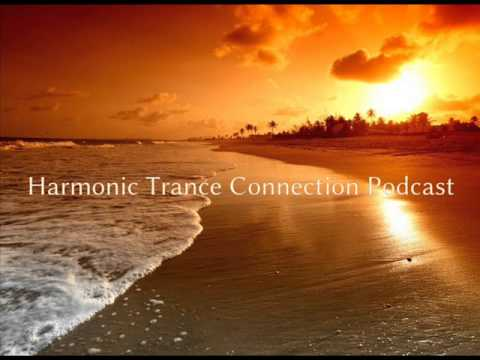 Harmonic Trance Connection Podcast Episode 016