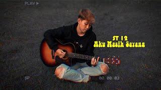 Download ST 12 - Aku Masih Sayang (Cover Chika Lutfi)