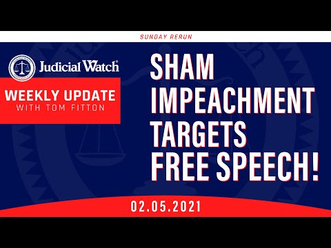 Sham Impeachment Targets Free Speech   What's Biden Hiding  Judicial Watch in Court!