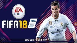 تحميل و تثبيت لعبة فيفا 2018 على جميع أجهزة الأندرويد