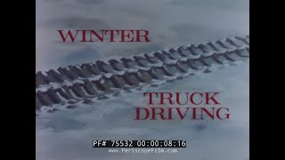 HOW TO DRIVE A BIG RIG IN WINTER CONDITIONS  RAIN, SNOW, SLEET & ICE 75532