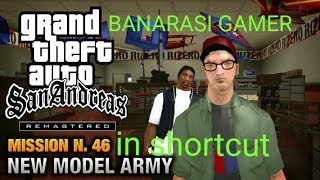 GTA SAN ANDREAS MISSION : NEW MODEL ARMY IN SHORTCUT