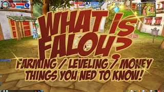 What is Falou? | Farming | Leveling | Money | Things you need to know!