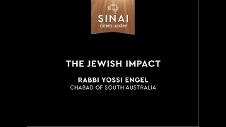 The Jewish Impact. Rabbi Yossi Engel. Sinai Down Under.