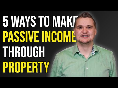 5 Ways to Make PASSIVE INCOME from Property in the UK