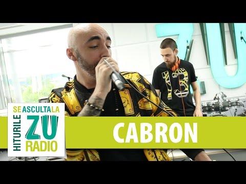 Cabron - Adu-mi o bere (Live la Radio ZU)