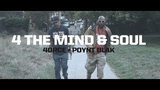 4ORCE + POYNT BLAK - 4 THE MIND & SOUL