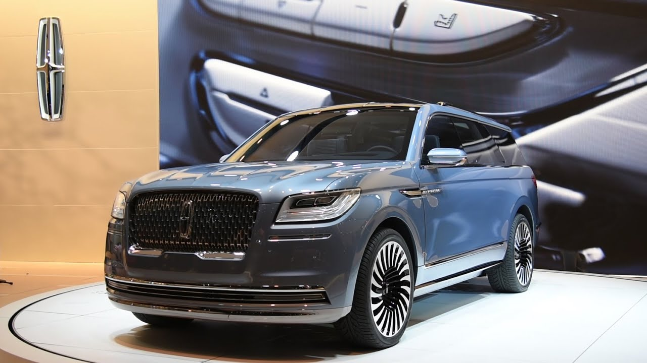 Lincoln Navigator Concept First Look New York Auto Show - Car show nyc 2018