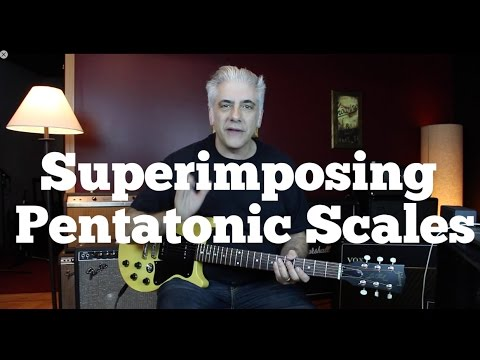 Superimposing Pentatonics - Using Multiple Pentatonics Over One Chord