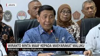 Wiranto Minta Maaf Kepada Masyarakat Maluku