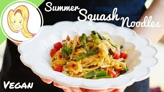 Summer Squash Noodles (Vegan)