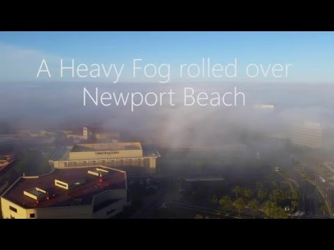 Fog Timelapse Over Newport Beach and Fashion Island
