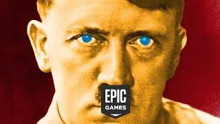 Epic Is LITERALLY Hitler