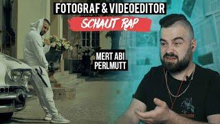 MERT ABI - PERLMUTT // FOTOGRAF & VIDEOEDITOR SCHAUT RAP // LIVE REACTION