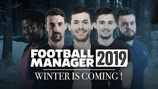 FM 2019 #1 - WINTER IS COMING !