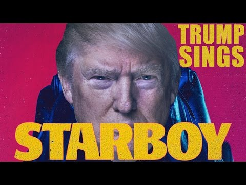 Thumbnail: DONALD TRUMP SINGS 'STARBOY' BY THE WEEKND