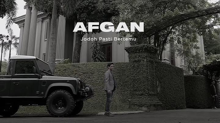 afgan  jodoh pasti bertemu  official video clip