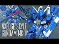 1718 - NXEdge Style Gundam Mk-V Review